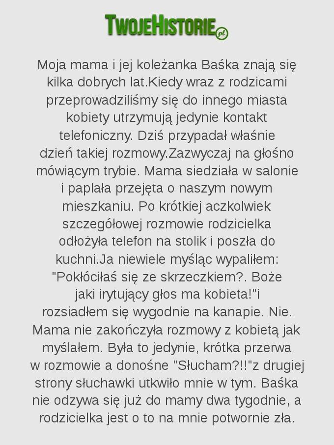 Moja mama i jej koleżanka Baśka znają